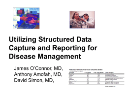 Utilizing Structured Data Capture and Reporting for Disease