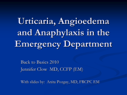 Basics Anaphylaxis_New Dr. Jennifer Clow 2010