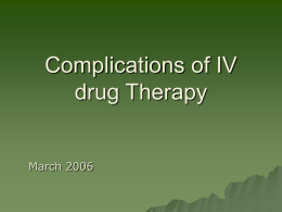 Complications of IV drug Therapy