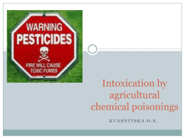 03. Intoxication by agricultural chemical poisonings