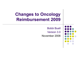 Changes to Oncology Reimbursement 2009