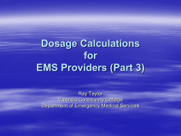 Dosage Calculations for EMS Providers (Part 2)