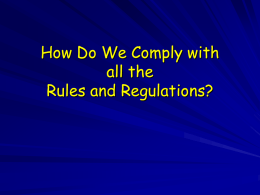 How Do We Comply with all the Rules and Regulations?
