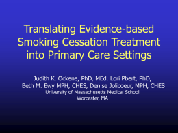 Translating Evidence-based Smoking Cessation Treatment into