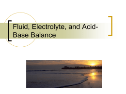 FLUID, ELECTROYTES AND ACID