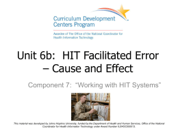 Unit 6: HIT Facilitated Error – Cause and Effect