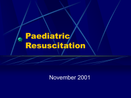 Paediatric Resuscitation - Calgary Emergency Medicine