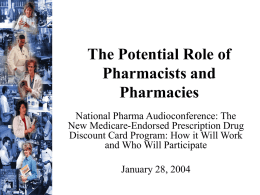 The Potential Role of Pharmacists and Pharmacies