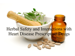 Herbal Safety and Interactions with Prescription Drugs