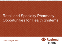 Retail and Specialty Pharmacy Opportunities for Health Systems