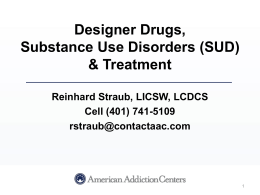 What are designer drugs? - NH Providers Association