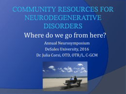 Community Resources for Neurodegenerative Disorders