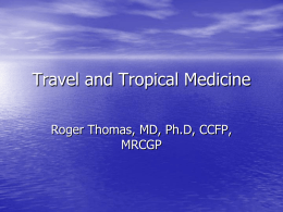 Travel and Tropical Medicine