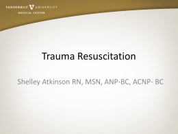 Trauma Resuscitation - Vanderbilt University Medical Center