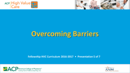 Overcoming Barriers to High Value Care