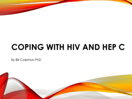 Coping with HIV and hep c