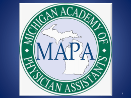 "Medicare ""Incident to"" - Michigan Academy of Physician Assistants"