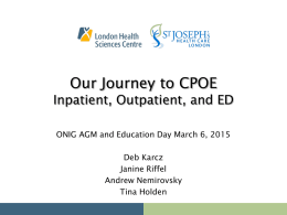 Optimization - Our Journey - Ontario Nursing Informatics Group