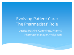 Evolving Patient Care: The Pharmacist`s Role