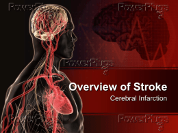 "Dr. Branch Lecture ""Overview of Stroke"""