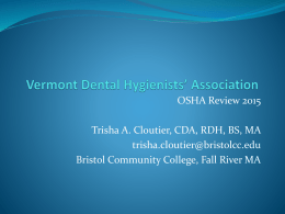 CDC - Vermont Dental Hygienists` Association