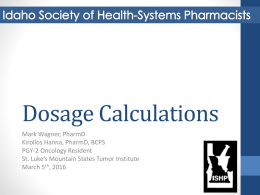 Dosage Calculations - Idaho Society of Health