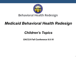 Behavioral Health Medicaid Re-Design