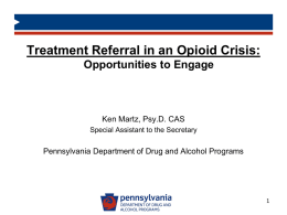 Treatment Referral in an Opioid Crisis Opportunities to