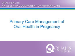 Primary Care Management of Oral Health in Pregnancy