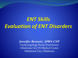 ENT Skills Evaluation of ENT Disorders