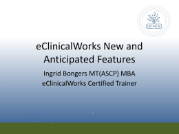 eClinicalWorks Version 10 Features: Ingrid Bongers MT