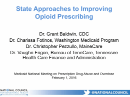 II. State Approaches to Improving Opioid