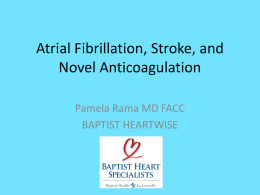 Atrial Fibrillation, Stroke, and Novel Anticoagulation