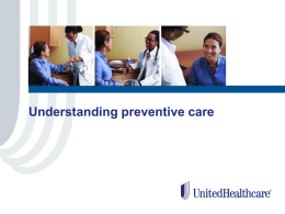 UHC Understanding Preventive Care Employee Presentation