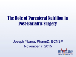 The Role of Parenteral Nutrition in Post