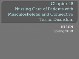 Chapter 46 Nursing Care of Patients with Musculoskeletal and