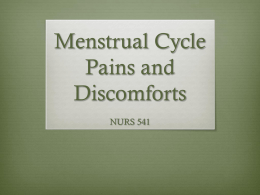 Menstrual Cycle Pains and Discomforts