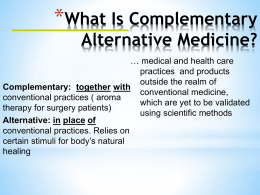 Evaluation of Complementary and Alternative Therapies