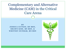 Complementary and Alternative Medicine (CAM)