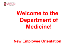 Welcome to the Department of Medicine! New Employee Orientation