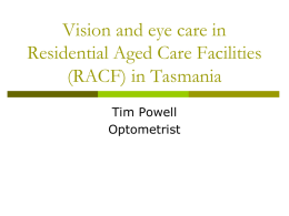 Vision and eye care in Residential Aged Care Facilities