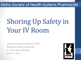 Shoring up Safety in Your IV Room - Idaho Society of Health