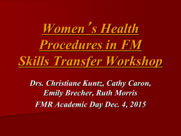Women`s Health Procedures in FM Skills Transfer Workshop