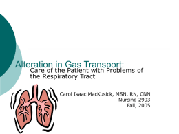 Problems of Gas Exchange, Oxygenation, and Respiratory Function: