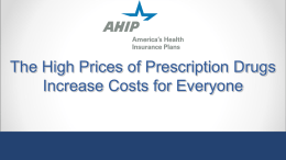 The High Prices of Prescription Drugs In[...]