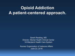 Opioid Addiction: A Patient Centered Approach