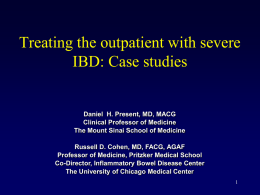 Treating the refractory inpatient with severe IBD: Case