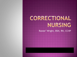 Ranee Wright Correctional-Nursing Power Point Presentation