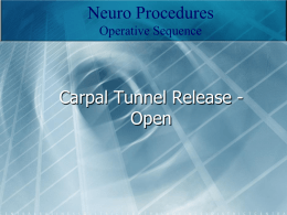 Carpal Tunnel Release - Open - A