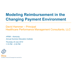 Modeling Reimbursement Methodologies in the Changing Payment